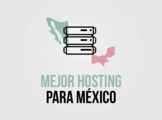 Mejor Hosting Mexico